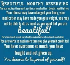 To all my fellow sufferers...You ARE beautiful