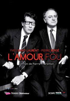 Yves Saint Laurent - Pierre Berge L'AMOUR FOU