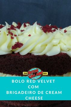 Bolo Red Velvet com Brigadeiro de Cream Cheese - Better Call San Bolo Red Velvet Receita, Red Valvet, Velvet Cream, Blue Velvet, Other Recipes, Nutella, Macaroni And Cheese, Good Food, San