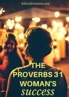 Hard work pays off ... the Proverbs 31 Woman's success is a great encouragement to women!