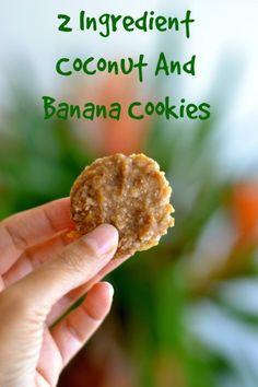 2 Ingredient Coconut And Banana Cookies: The Healthiest And Easiest 2 Ingredient Cookies You Will Ever Make #justeatrealfood #creativeandhealthyfunfood
