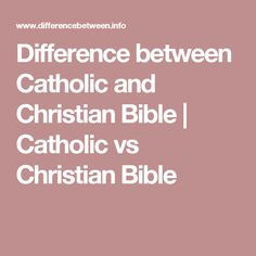 difference between catholic and christian bible