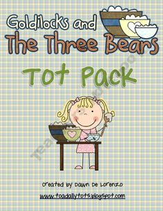 Goldilocks and the Three Bears Tot Pack!