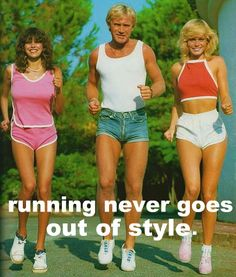 "For all of my running buddies. . . . . maybe someday we'll look back at our ""current running gear"" and think we looked this crazy!"