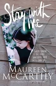 I love Maureen McCarthy's books. This one is quite a dark account of a young woman trying to leave an abusive partner. Totally realistic.