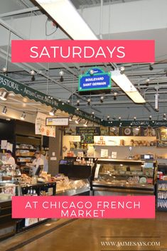 Chicago, IL, USA: Spend your Saturday at the Chicago French Market. JaimeSays|Purposefully Quiet Travel