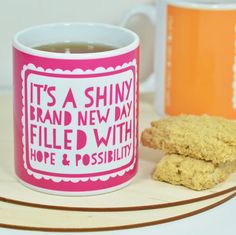 Brand New Day Mug, perfect for optimists and birthdays. Mothers Day, Love, friendship, positive words, quotes