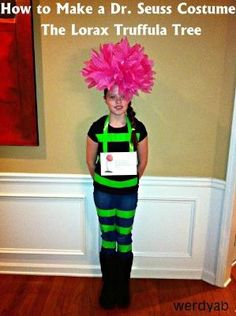 Werdyab Blog: How To Make a Dr. Seuss Costume: The Lorax Truffula Tree I might have to do this next year during Dr. Seuss week! by geneva