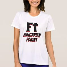 Ft Hungarian forint white T-Shirt - tap, personalize, buy right now!