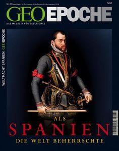 GEO EPOCHE Nr. 31 – 06/08 - Als Spanien die Welt beherrschte