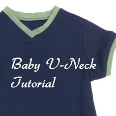 Melly Sews: Baby V-Neck Tutorial - Sewing with Knits Mondays- how to add binding to a v-neck!!!!