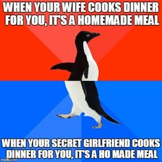When your #ife cooks you #dinner is a #HomeMade #meal When your #inamorata does it the meal is #HO made #LetsGetWordy