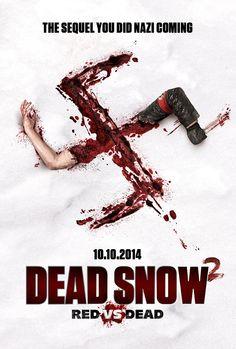 "Movie poster for Tommy Wirkola directed ""Dead Snow 2: War of the Dead""... #nazi #zombie #dead"