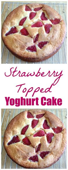 Strawberry topped yoghurt cake, bake with your summer fruit this year!