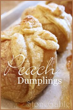 PEACH DUMPLINGS So delicious and made with puff pastry so they are easy to make too!
