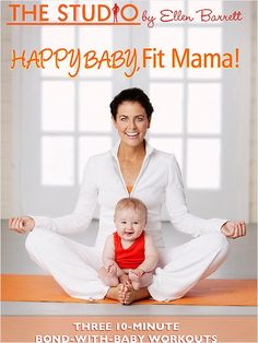 The Goal: Get Your Pre-Baby Body Back with Baby in Tow