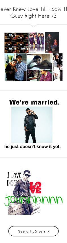 """iNever Knew Love Till I Saw This Guuy Right Here <3"" by jenny-simmons ❤ liked on Polyvore featuring art, diggy, diggy simmons, people, boys, pics, pictures, celebrities, pic and mindless behavior"