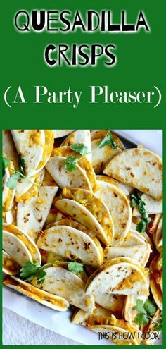 These cheesy, salty quesadilla crisps are perfect party fare. Make ahead and reh… These cheesy, salty quesadilla crisps are perfect party fare. Make ahead and reheat in 5 minutes and guaranteed to be a party pleaser! Finger Food Appetizers, Yummy Appetizers, Appetizers For Party, Mexican Appetizers Easy, Easy Finger Food, Appetizer Ideas, Appetizers For Christmas, Party Appetisers, Birthday Appetizers