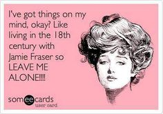 This is me right now. Rereading Outlander series for the 20th time hehehe