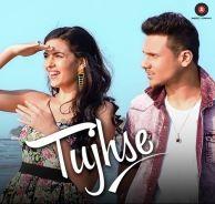 download Mickey Singh  Tujhse mp3 Hindi Single song