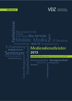 Die VDZ Akademie hat zusammen mit kress (Haymarket Media) das Mediendienstleisterverzeichnis 2013 veröffentlicht. Auf mehr als 120 Seiten vermittelt die Publikation mit neuem Cover und Layout einen umfassenden Überblick über die wichtigsten Unternehmen aller relevanten Branchen — vom Anzeigenverkauf über den Abo-Vertrieb bis hin zu Online-Marketing, Web-TV und Mobile Media. Alle Details unter www.mediendienstleister.com.