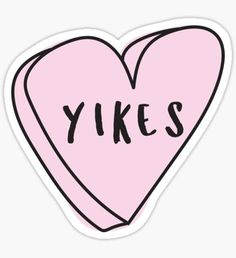 YIKES Sassy Conversation Heart ♥ Trendy/Hipster/Tumblr Meme Sticker