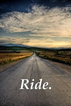 Ride. Always.
