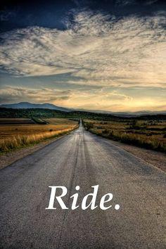 Ride. Always.