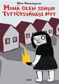 €15.90 Minä olen sinun tyttöystäväsi nyt (Nidottu)  Nina Hemmingsson