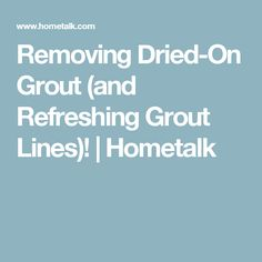 Removing Dried Grout From Glass Mosaic Tiles Infographic Http - Dried grout remover