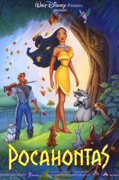 Pocahontas, was one of my favorite Disney movies growing up as a kid.