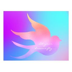 Let Your Dream Fly Motivational Pink Blue Bird Postcard - diy cyo customize create your own personalize