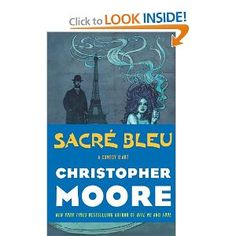 """""""Sacre Bleu"""" by Christopher Moore ~ a comic zany novel about the death of Van Gogh.  """" Vincent had been murdered, and for some reason, I guess from looking at his paintings, I thought that the color blue might be a clue to the circumstances of his murder. So I decided to write a novel about the color blue."""""""
