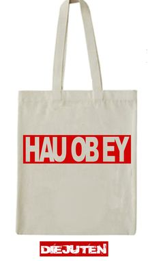 "Jutebeutel ""Hau ob ey"" // tote bag by Die Juten via DaWanda.com"