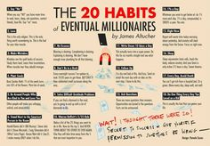 Each habit compounds over time. Each habit is a super power. Be the person that everyone remembers. These 20 habits of eventual millionaires are the seeds: