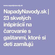 NapadyNavody.sk   23 skvelých inšpirácií na čarovanie s gaštanmi, ktoré si deti zamilujú