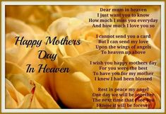 Happy Mother Day Quotes To My Mom In Heaven