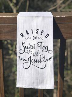 Sweet Tea & Jesus Flour Sack Towel Material: Cotton Color: White with matte black image Size: Approximately 29 Dish Towels, Hand Towels, Tea Towels, Flour Sack Towels, Flour Sacks, Kitchen Towels, Pig Kitchen, Kitchen Kit, Kitchen Stuff