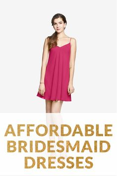 Affordable Bridesmaid Dresses: Keep Your Wedding Chic & Cheap   4 Affordable Bridesmaid Dresses to Shop First