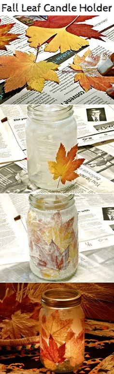 Fall Leaf Candle Holder. This was easy, fun and turned out nice. Except most of the leaves from my backyard were not sticking so I used paper and tissue paper leaves. Turned out really artistic and pretty.