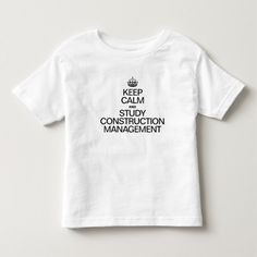 KEEP CALM AND STUDY CONSTRUCTION MANAGEMENT TEE SHIRT T Shirt, Hoodie Sweatshirt