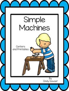 Simple Machines, Centers and Printables For All Ability Levels Rhyming Words, Spelling Words, Sentence Writing, Writing Practice, Preschool Themes, Stem Activities, Rainbow Writing, Study Techniques, Text Evidence