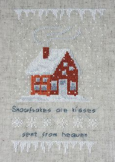 "X-stitch Snow- would like this with the "" if snowflakes were kisses I'd send you a blizzard"" stitched."