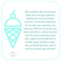 ¿Qué otros #beneficios les brinda comer #helado por lo cual hoy sientan #apreciación? #gratitud #Abraham-Hicks @kayrae71