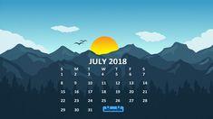 July 2018 Calendar Wallpapers For Desktop, iPhone, Android Phone Nature Wallpaper, Hd Wallpaper, Calendar Wallpaper, Calendar 2018, High Resolution Wallpapers, Iphone, Holiday, Desktop Backgrounds, Free