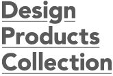EDITORA* del Royal College. Design Products Collection