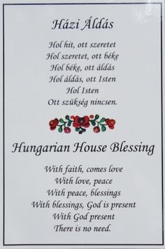 hungarian+house+blessing | N499 Házi Áldás ~ Hungarian House Blessing Hungarian Tattoo, Hungarian Embroidery, Hungary Food, House Blessing, Heart Of Europe, Family Roots, Hungarian Recipes, My Roots, Faith Hope Love