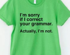 English Teacher Gifts Editor Grammar Shirt Funny Grammar Shirt Gifts for Teachers Cool Funny T Shirt Typography TShirt Teacher Appreciation