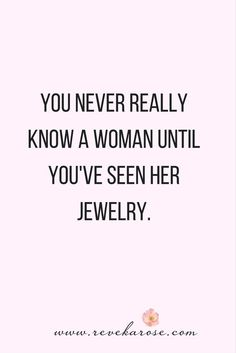 Jewelry quotes | fashion quotes | cute quotes | sassy quotes