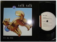 At £4.20  http://www.ebay.co.uk/itm/Talk-Talk-Its-My-Life-Parlophone-Records-7-Single-R-6254-1984-/251143631682